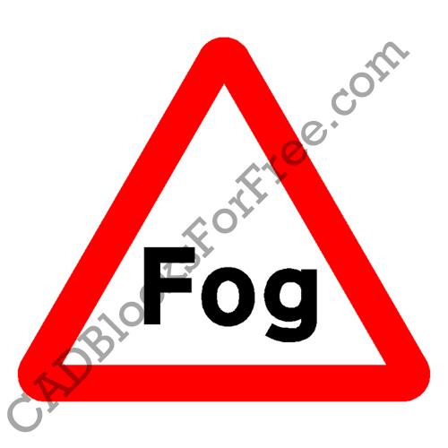 Fog Warning Sign